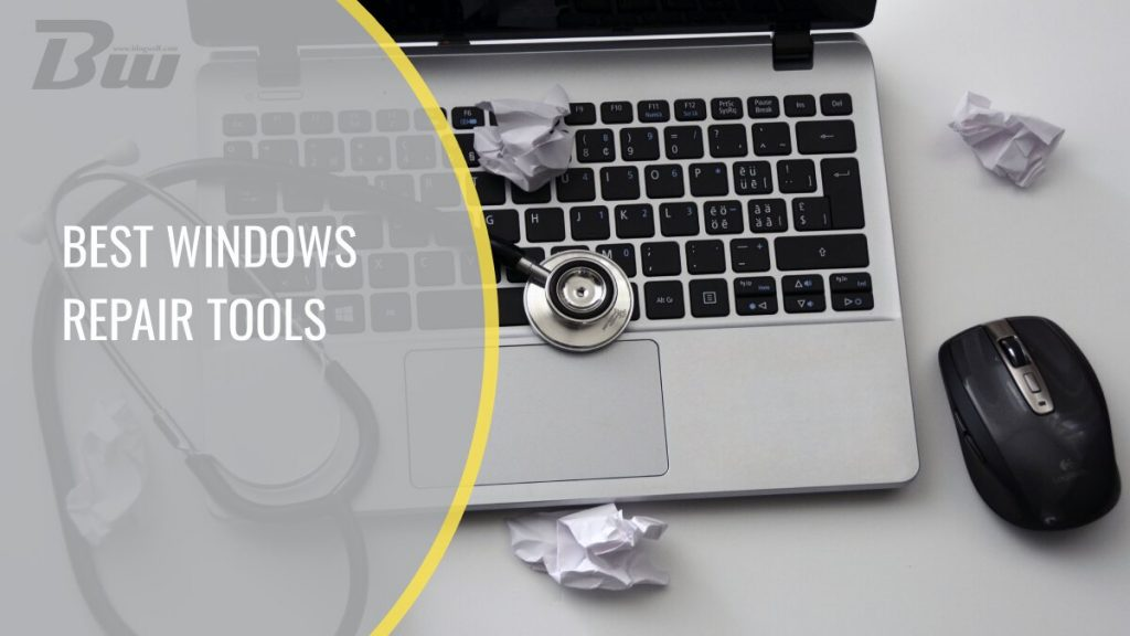 Best Windows repair tools
