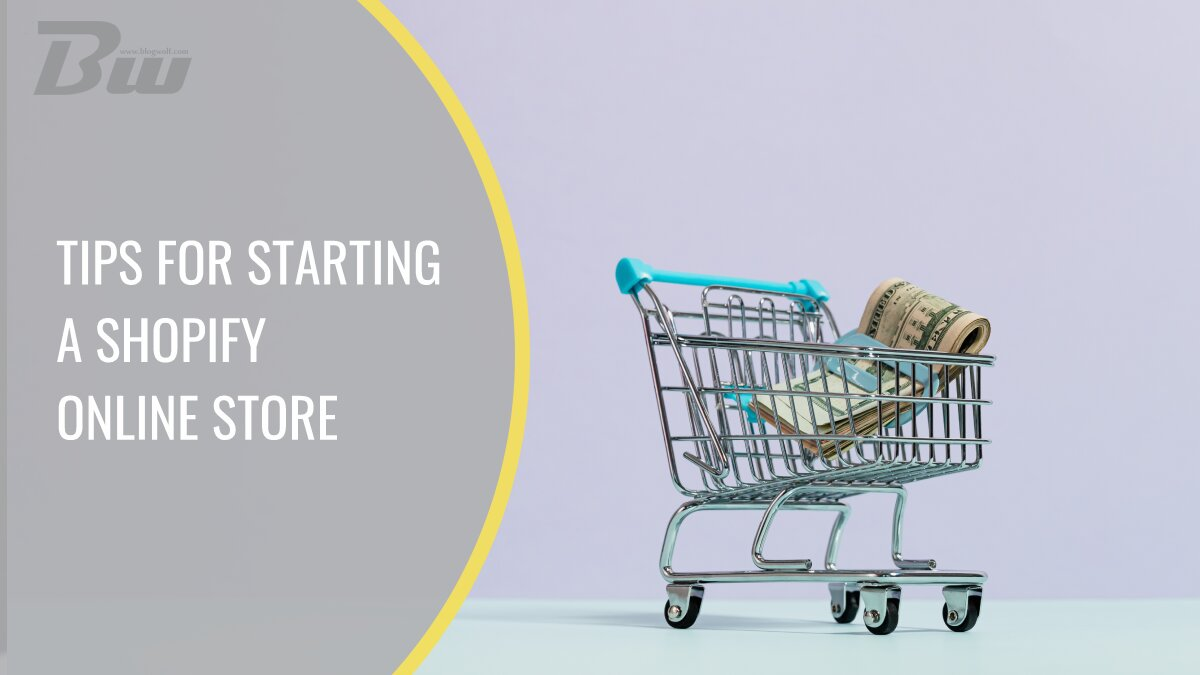 Tips for starting shopify online store