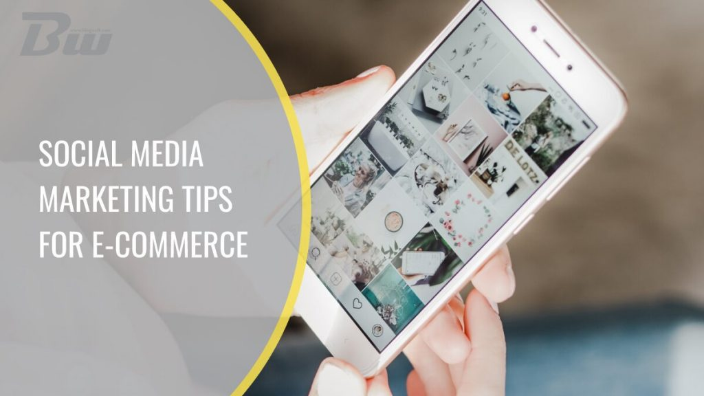 Social media marketing tips for eCommerce