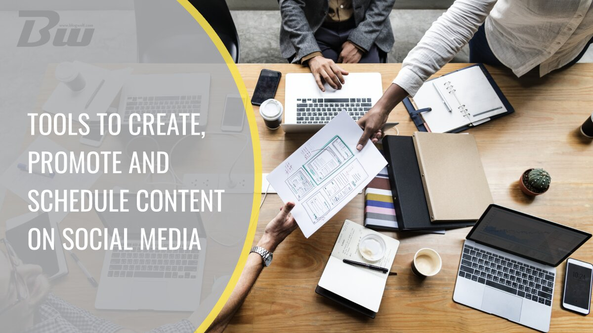 Tools to create promote social media content