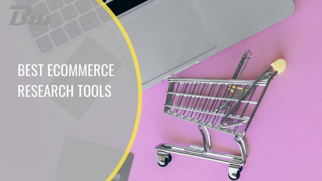 Best e-Commerce research tools