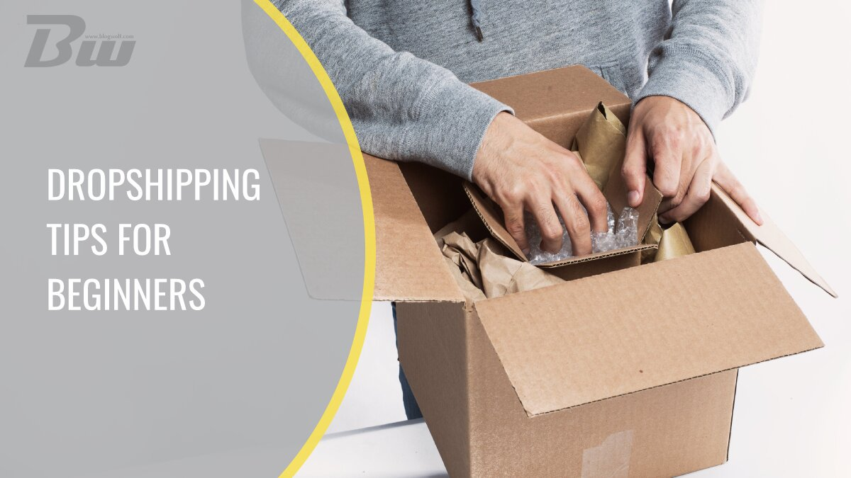 Dropshipping tips for beginners