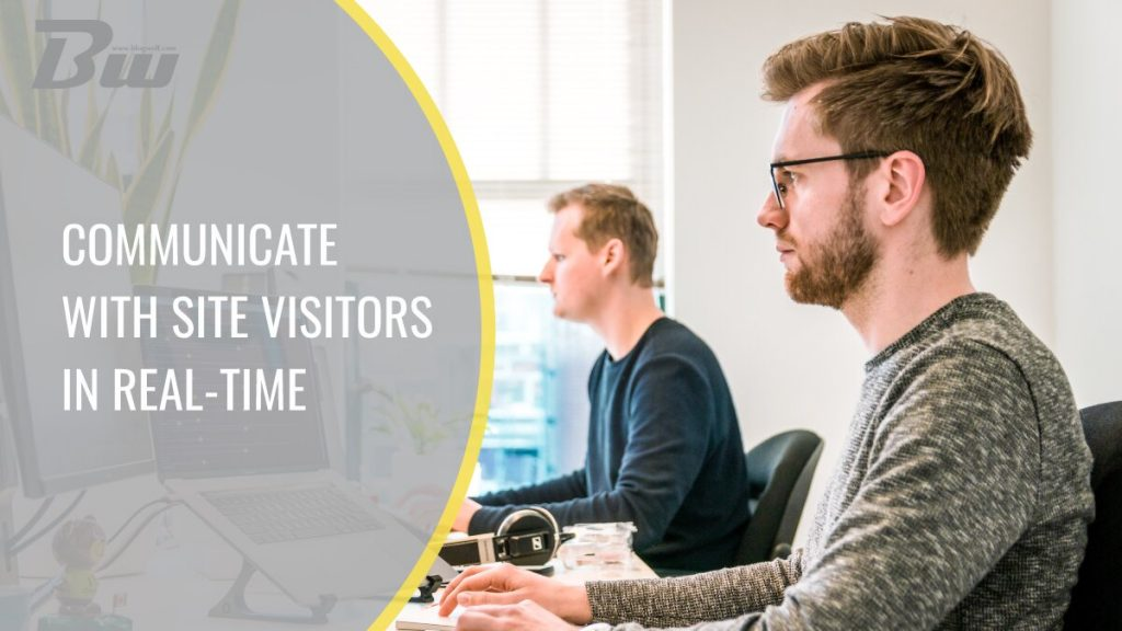 Communicate With Visistors in Real-Time
