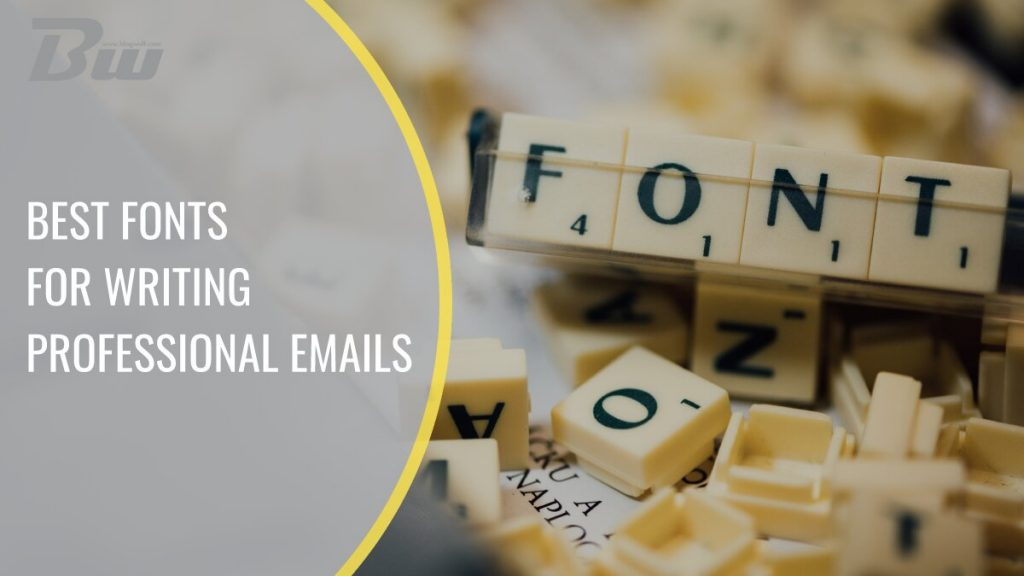 Best Fonts for Writing Professional Email