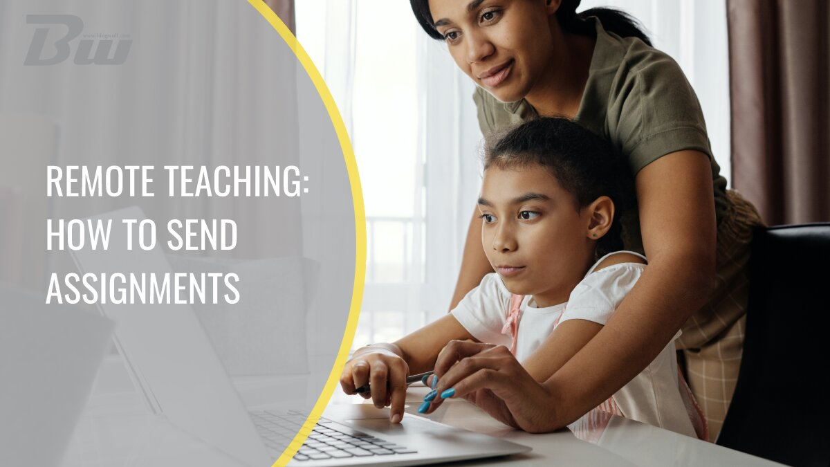 Remote Teaching How to Send Assignments
