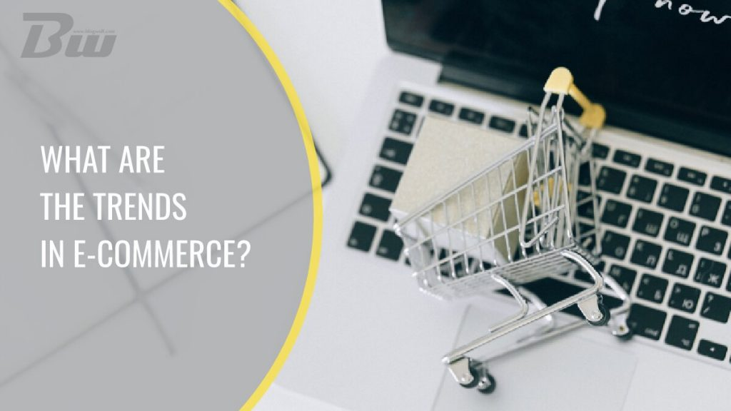 Trends in E-commerce