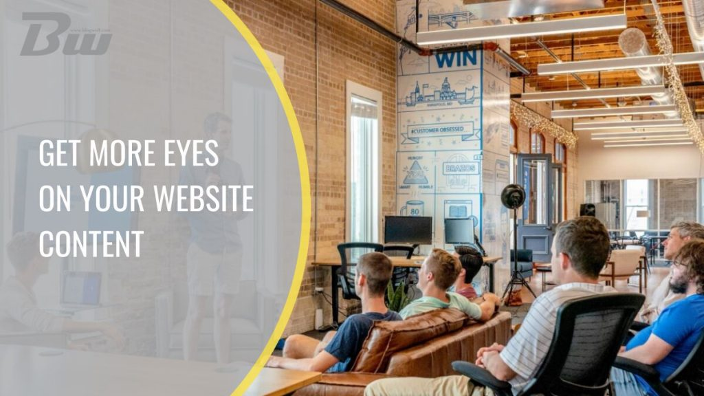 Get More Eyes on Your Website Content