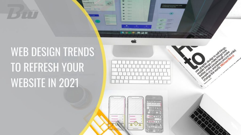 Web Design Trends to Refresh Your Website