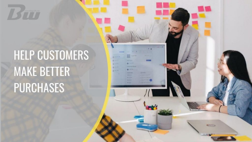 Help Customers Make Better Purchases