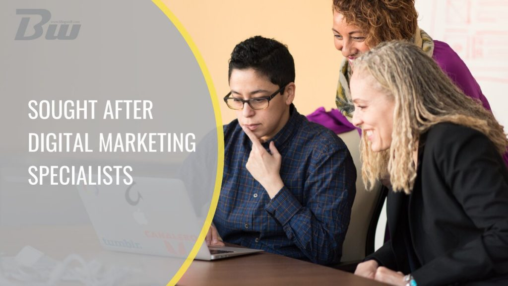 Most Sought After Digital Marketing Specialists
