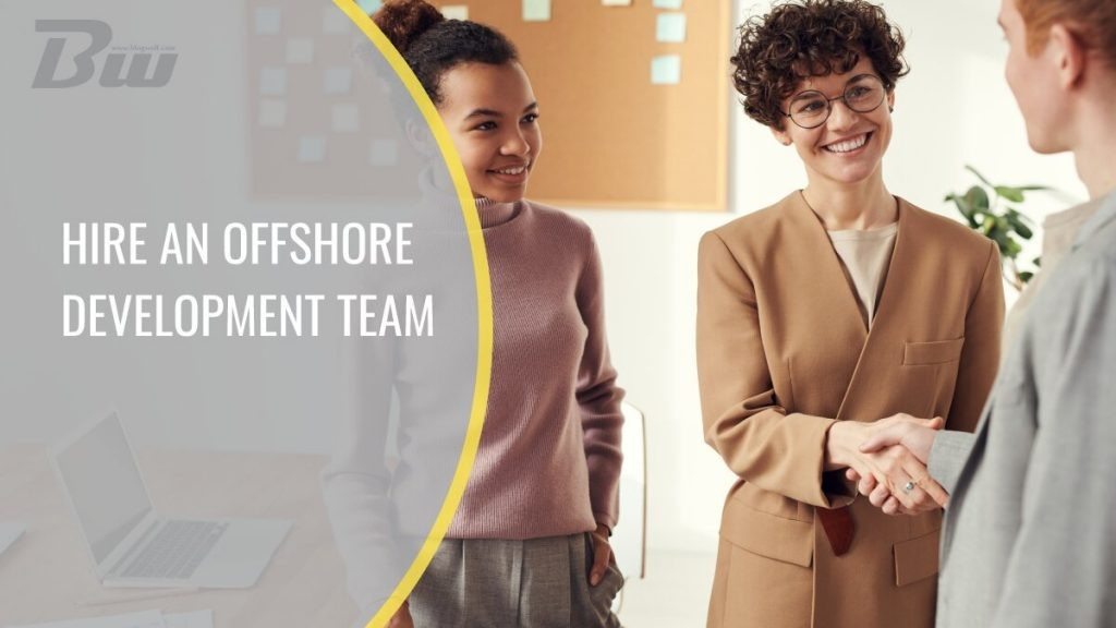 How to Hire an Offshore Development Team